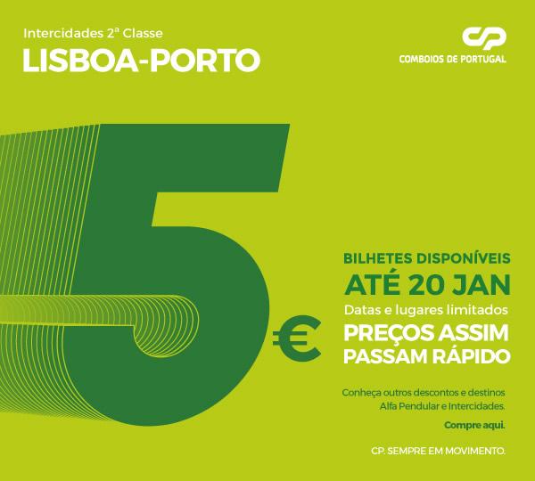 Bilhetes CP Lisboa-Porto 5 euros